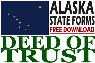 Free Deed of Trust Form Alaska