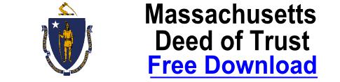 Free Deed of Trust Massachusetts