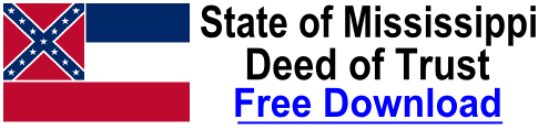 Free Deed of Trust Mississippi