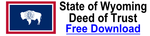 Free Deed of Trust Wyoming