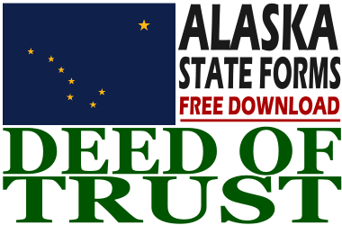 Free Deed of Trust Form Alaska