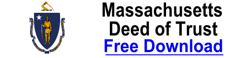 Free Deed of Trust Massachusetts