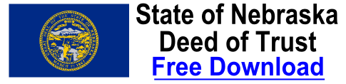 Free Deed of Trust Nebraska