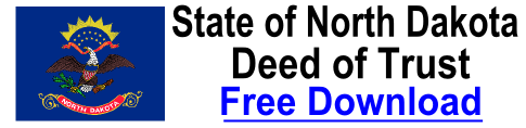 Free Deed of Trust North Dakota